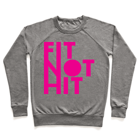 Fit Not Hit Pullover