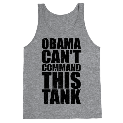Obama Can't Command This Tank Tank Top