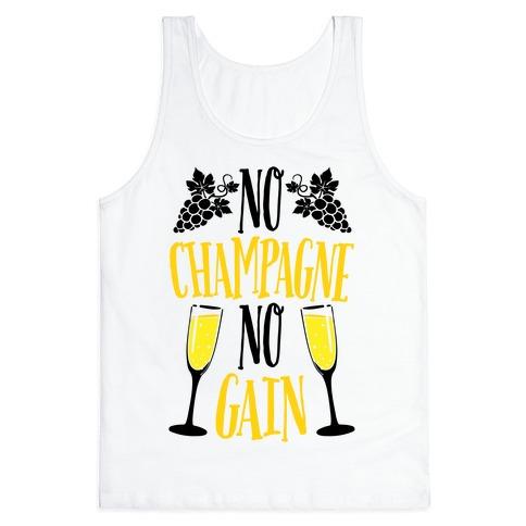 No Champagne No Gain Tank Top