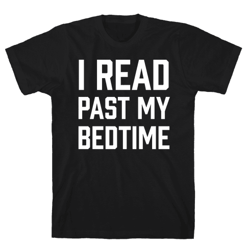 I Read Past My Bedtime Mens T-Shirt