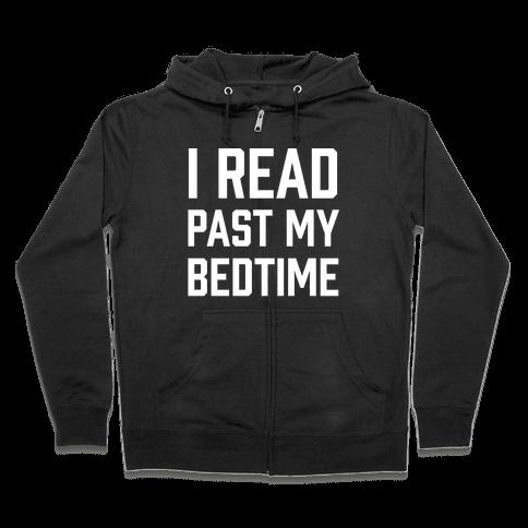 I Read Past My Bedtime Zip Hoodie
