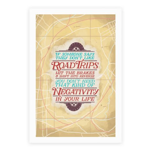 If Someone Says They Don't Like Road Trips Hit the Brakes Poster
