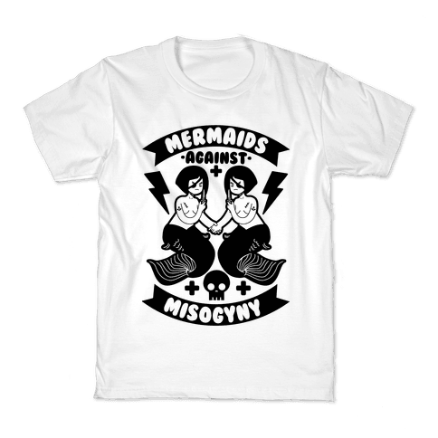 Mermaids Against Misogyny Kids T-Shirt