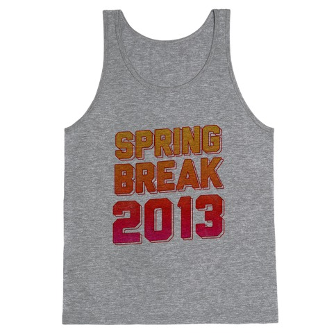 Spring Break 2013 Tank Top