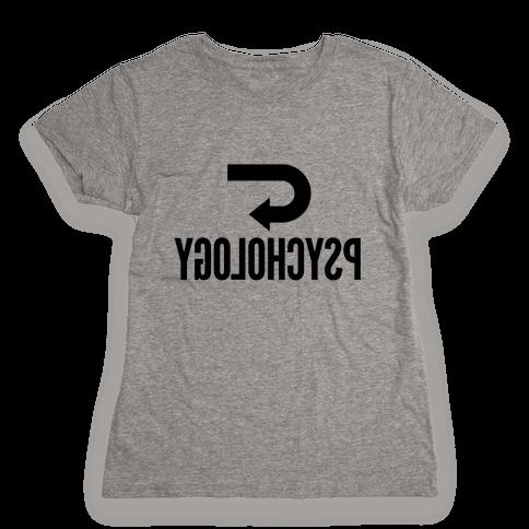 Reverse Psychology Womens T-Shirt