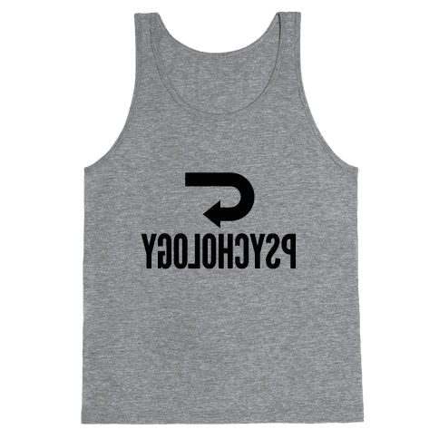 Reverse Psychology Tank Top