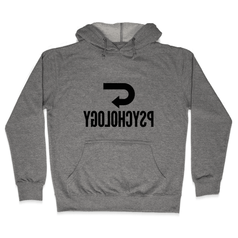 Reverse Psychology Hooded Sweatshirt