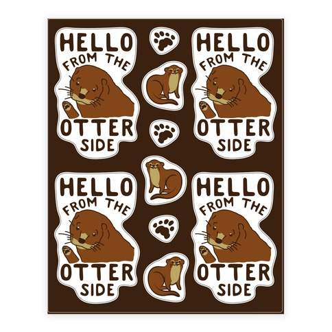 Hello From The Otter Side Sticker and Decal Sheet