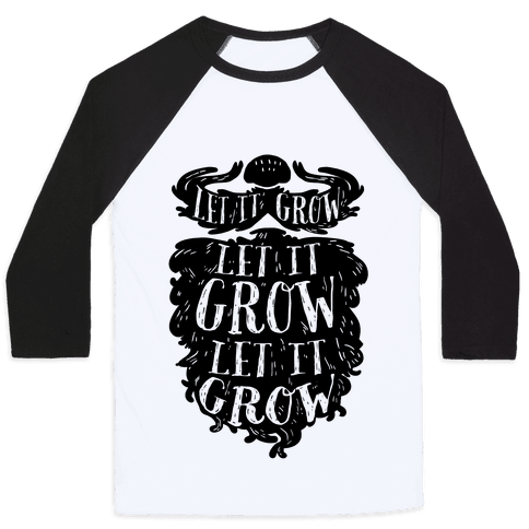 Let It Grow Baseball Tee