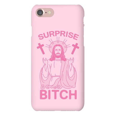 Surprise Bitch Jesus Phone Case