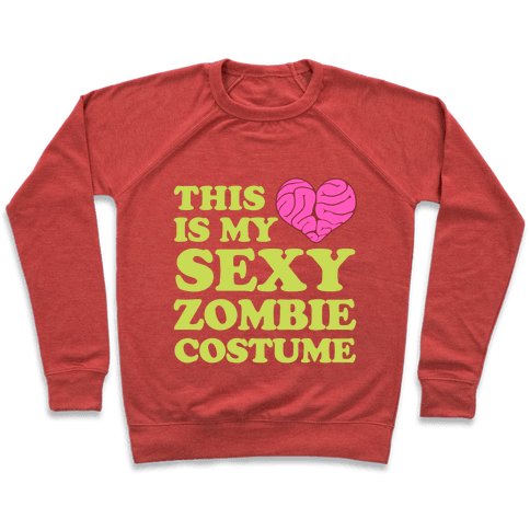 This Is My Sexy Zombie Costume Pullover