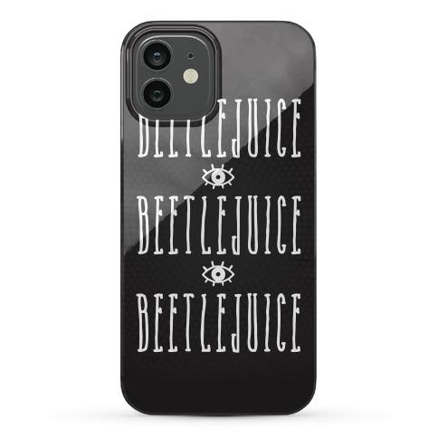 Beetlejuice Beetlejuice Beetlejuice Phone Case