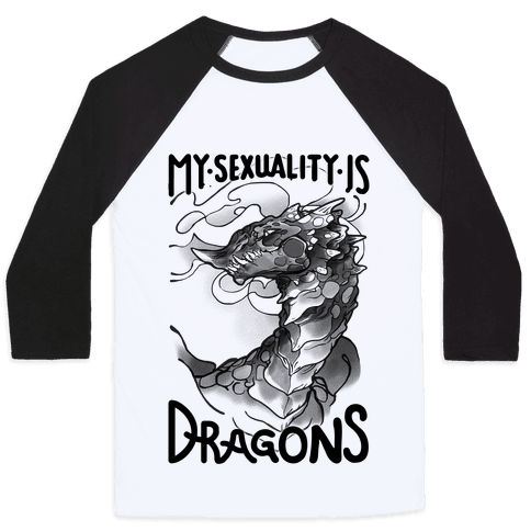 My Sexuality Is Dragons Baseball Tee