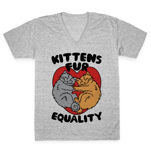 Kittens Fur Equality V-Neck Tee Shirt