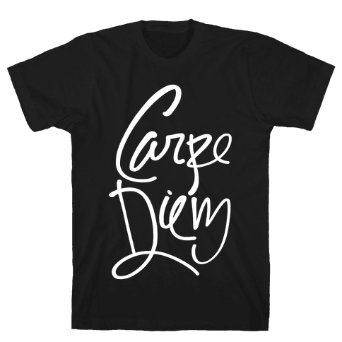 Carpe Diem Mens T-Shirt