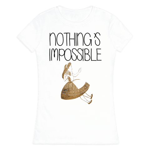 Wonderland: Nothing's Impossible Womens T-Shirt