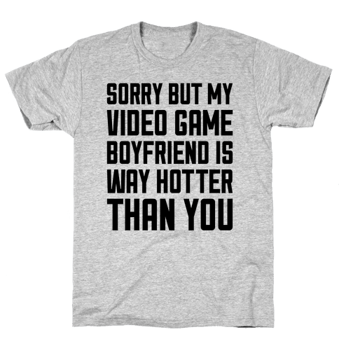 My Video Game Boyfriend Mens T-Shirt