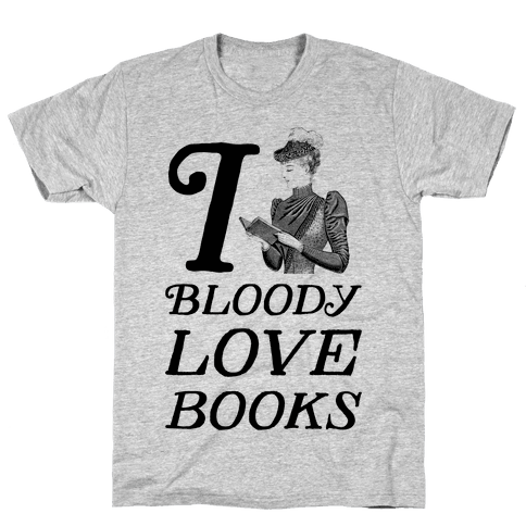 I Bloody Love Books Mens T-Shirt