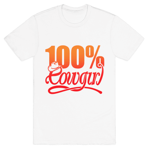 100% Cowgirl Mens T-Shirt