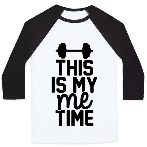 This Is My Me Time Baseball Tee