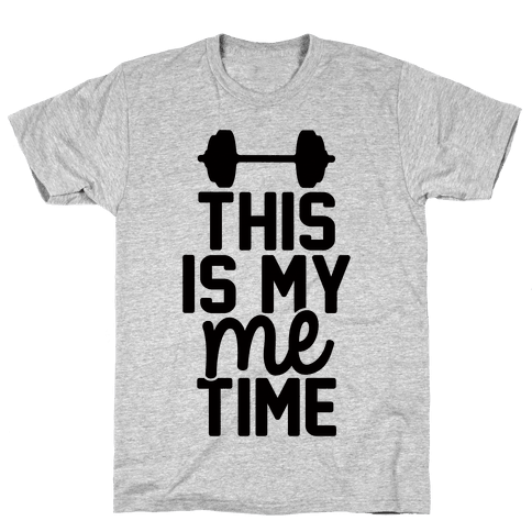 This Is My Me Time Mens T-Shirt