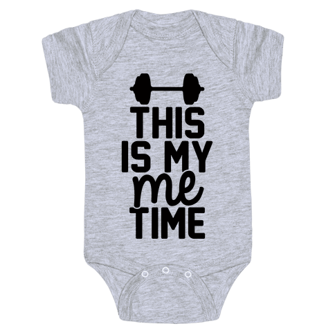 This Is My Me Time Baby Onesy