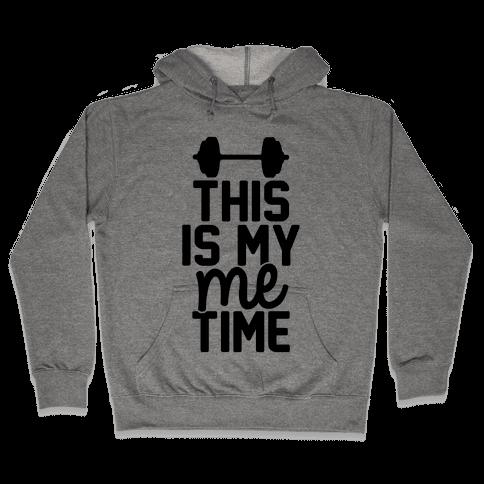 This Is My Me Time Hooded Sweatshirt