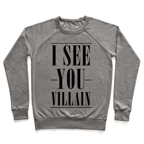I See You Villain Pullover