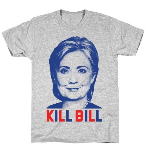 Kill Bill Hillary T-Shirt