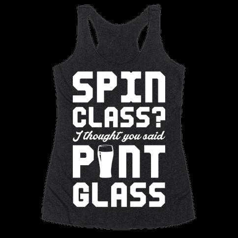 Spin Class Pint Glass Racerback Tank Top