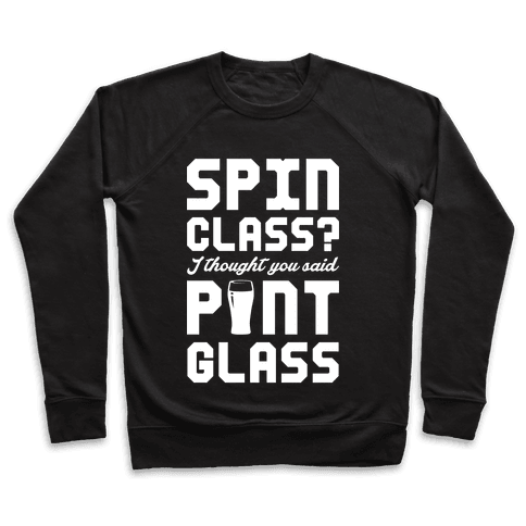 Spin Class Pint Glass Pullover