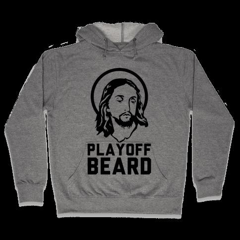 Jesus Playoff Beard Hooded Sweatshirt