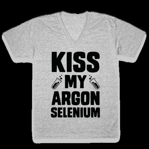 Kiss My Argon Selenium V-Neck Tee Shirt
