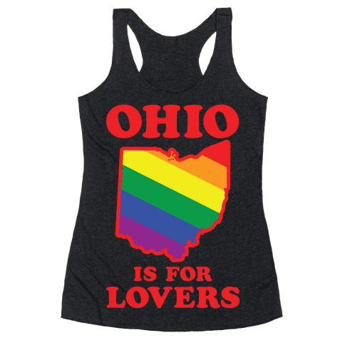 Ohio is for Lovers Racerback Tank Top