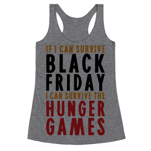 Black Friday Hunger Games Racerback Tank Top