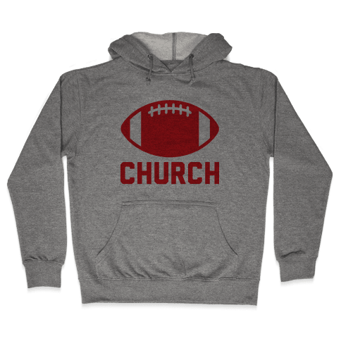 Football Church Hooded Sweatshirt