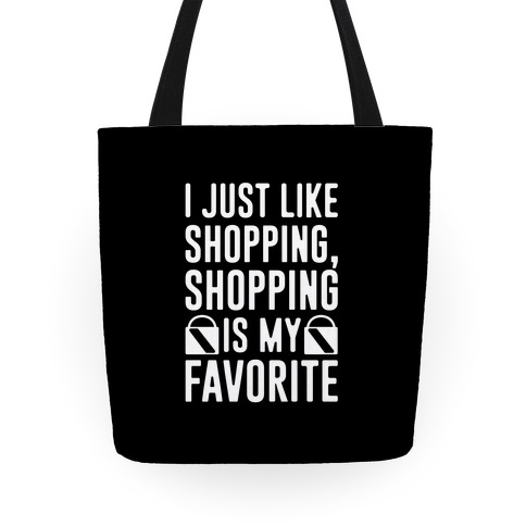 Shopping Is My Favorite Tote