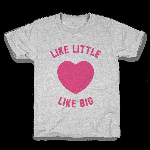 Like Little Like Big (Heart) Kids T-Shirt