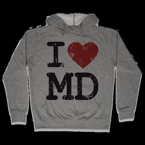 I Love Maryland Hooded Sweatshirt