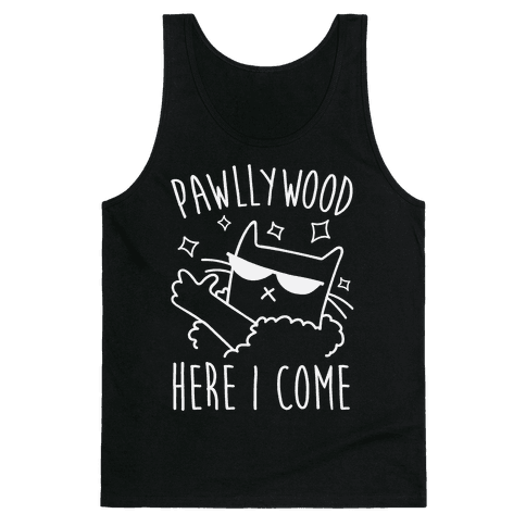 Pawllywood Here I Come Tank Top