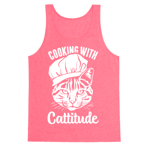Cooking With Cattitude Tank Top