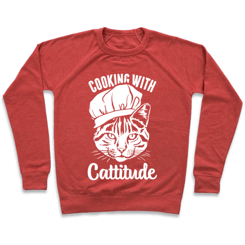 Cooking With Cattitude Pullover