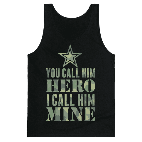 You Call Him Hero Tank Top