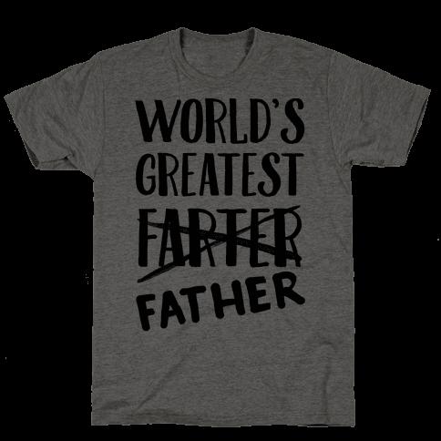 World's Greatest Farter Mens T-Shirt