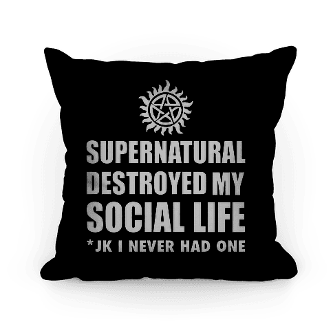 Supernatural Destroyed My Life Pillow
