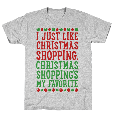 Christmas Shopping's My Favorite Mens T-Shirt