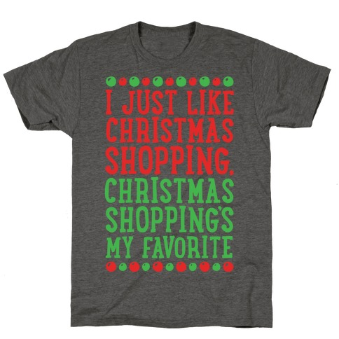 Christmas Shopping's My Favorite T-Shirt
