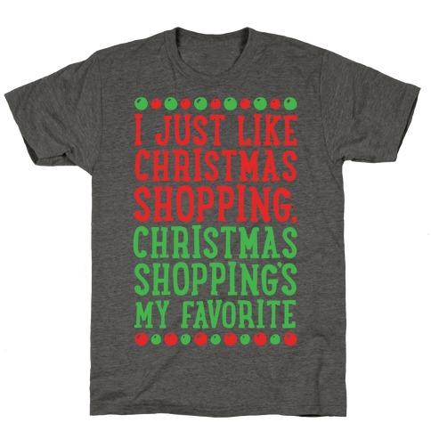 Christmas Shopping's My Favorite T-Shirt