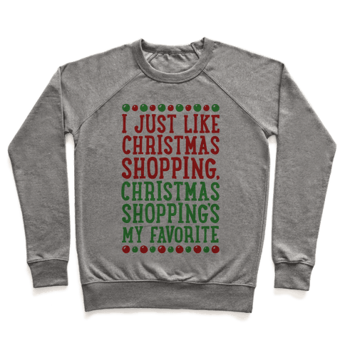 Christmas Shopping's My Favorite Pullover