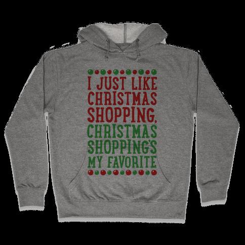 Christmas Shopping's My Favorite Hooded Sweatshirt